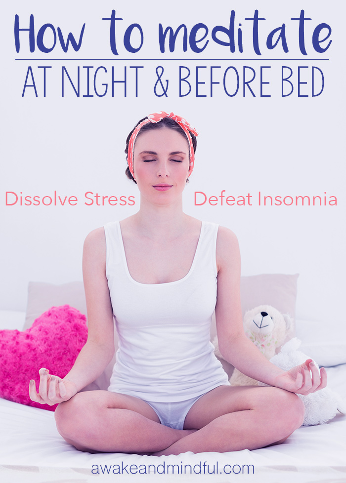 How to Meditate at Night & Before Bed