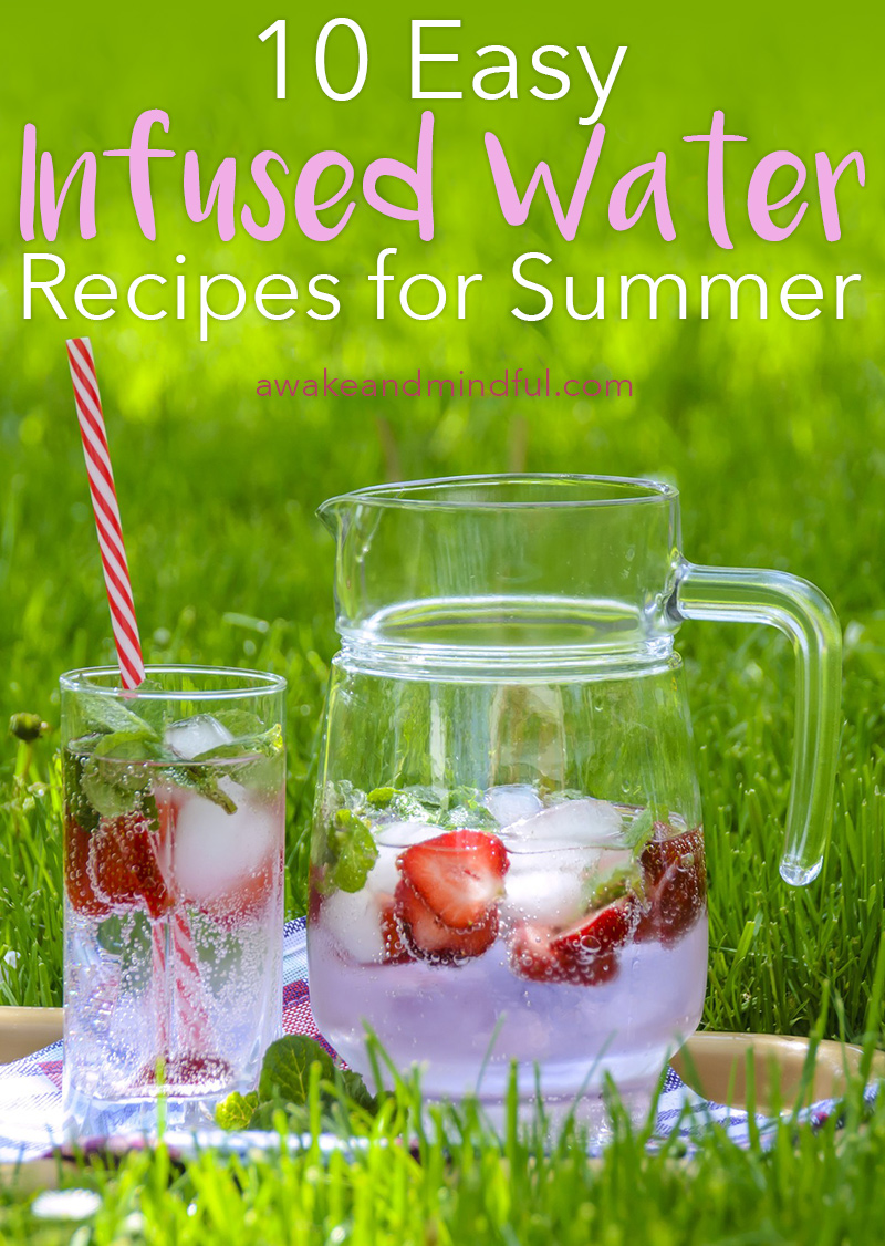 10 Easy Infused Water Recipes for Summer